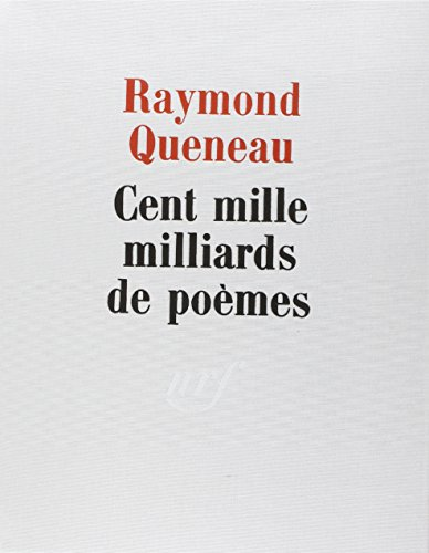 Cent mille milliards de poèmes (Hors série Beaux Livres) (French Edition)