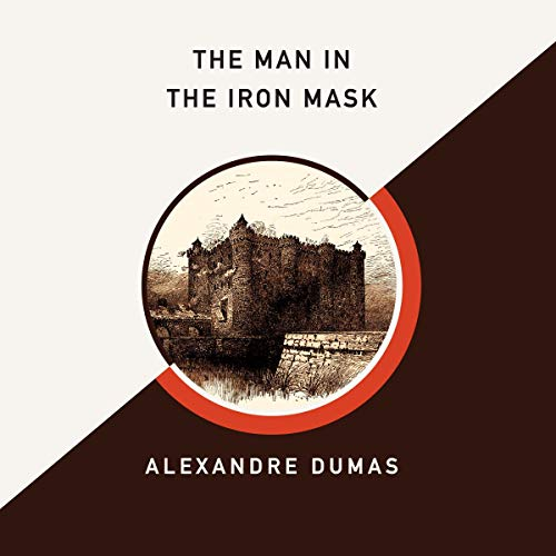 The Man in the Iron Mask (AmazonClassics Edition) audiobook cover art