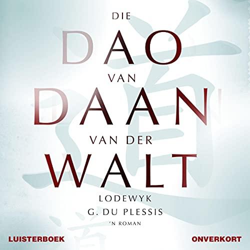 『Die dao van Daan van der Walt [The Tao of Daan van der Walt]』のカバーアート