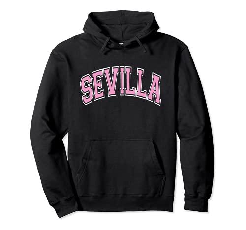 Sevilla España Estilo Varsity Texto Rosa Sudadera con...