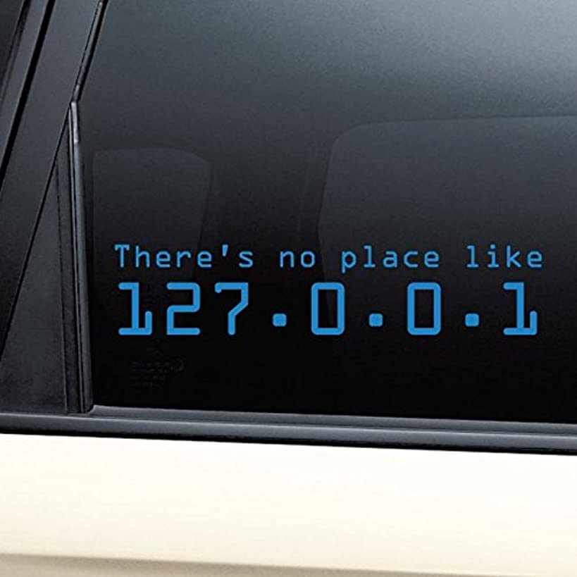 There's No Place Like 127.0.0.1 (Home) Vinyl Decal Laptop Car Truck Bumper Window Sticker - Blue
