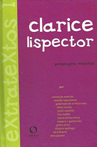 Extratextos 1: Clarice Lispector- Personagens reescritos