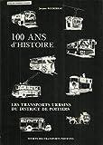 100 ans de transports urbains dans le district de Poitiers