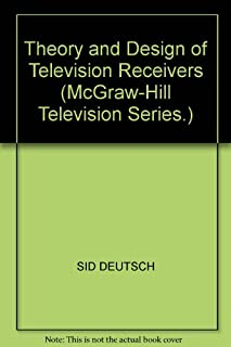 Theory and Design of Television Receivers