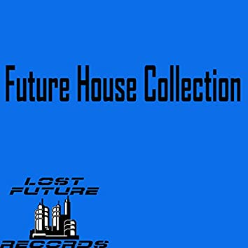 Future House Collection