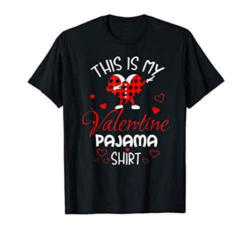 This Is My Valentine Pajama Shirt Cute Valentines Day Gift T-Shirt