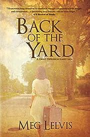 Back of The Yard: A Great Depression Family Saga