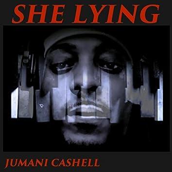 She Lying