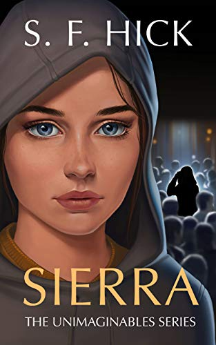 Sierra: The Unimaginables Series