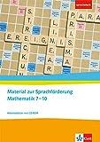 Material zur Sprachförderung Mathematik 7-10: Arbeitsblätter mit CD-ROM Klassen 7-10 (sprachstark)