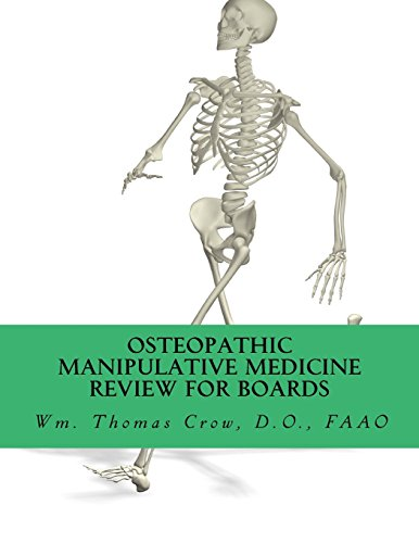 Osteopathic Manipulative Medicine Review for Board: A Study Guide for COMLEX and Osteopathic Certifying Boards