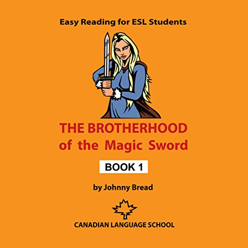 Couverture de The Brotherhood of the Magic Sword: Book 1