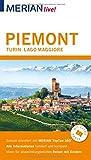 MERIAN live! Reiseführer Piemont Turin Lago Maggiore: Mit Extra-Karte zum Herausnehmen - Timo Lutz