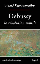 Debussy: La révolution subtile