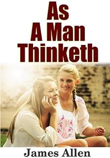 As a Man Thinketh: Volume 26 (Strangest Secret Library)