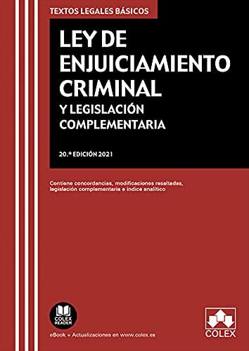 Ley de Enjuiciamiento Criminal y Legislación complementaria: Contiene concordancias, modificaciones resaltadas e índice analítico (TEXTOS LEGALES BASICOS)