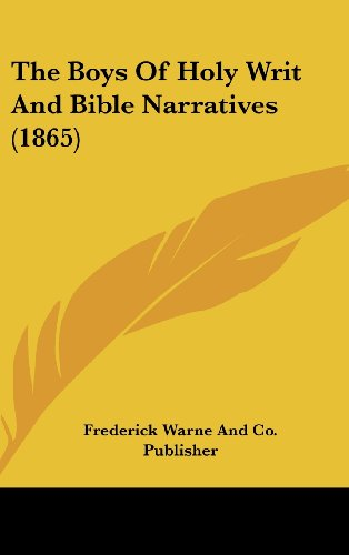 The Boys of Holy Writ and Bible Narratives (1865)