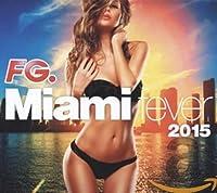 Miami Fever 2015