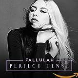 Songtexte von Fallulah - Perfect Tense