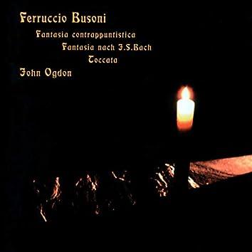 Busoni: Fantasia Contrappuntistica, Fantasia after J.S. Bach, Toccata