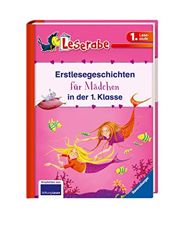 Erstlesegeschichten für Mädchen in der 1. Klasse - Leserabe 1. Klasse - Erstlesebuch für Kinder ab 6 Jahren (Leserabe - Sonderausgaben)