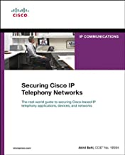 Securing Cisco IP Telephony Networks: Securi Cisco IP Teleph Networ (Networking Technology: IP Communications) (English Edition)