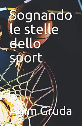 Sognando le stelle dello sport