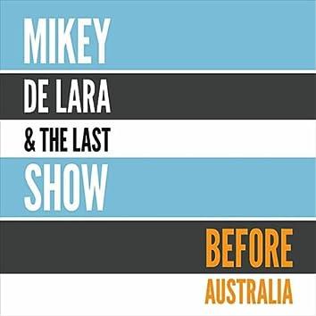 Before Australia