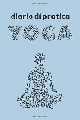Diario di pratica Yoga: Quaderno da compilare per la pratica yoga - Agenda di yoga - Copertina blu