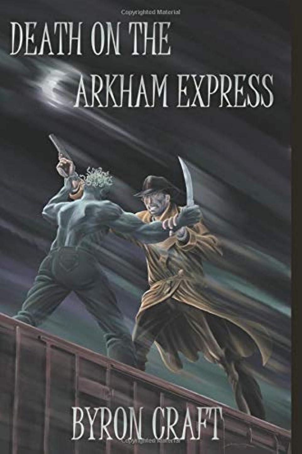 キウイリップ説明的Death on the Arkham Express (The Arkham Detective)