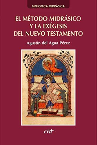 El Método Midrásico y La Exégesis del Nuevo Testamento (Asociación Bíblica Española)