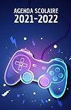 Agenda scolaire 2021 2022: Agenda gaming journalier pour collège et lycée | Organisateur scolaire console de jeux pour planifier et réussir votre ... emploi du temps et calendrier 2021 et 2022