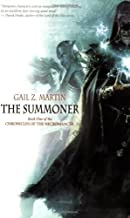 By Gail Z. Martin - The Summoner (Chronicles of the Necromancer)