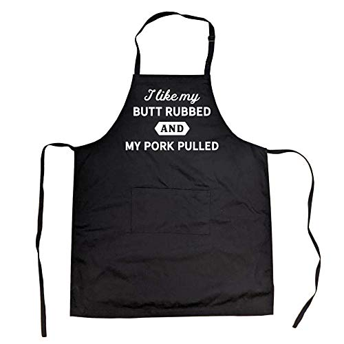 Crazy Dog T-Shirts Cookout Apron I Like My Butt Rubbed and My Pork Pulled Funny Grilling Chef BBQ (Black) - One Size