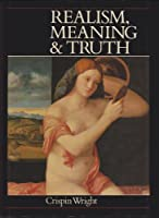 Realism, Meaning and Truth