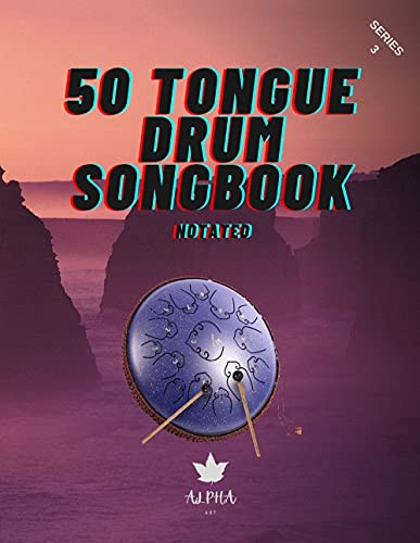 Tongue Drum Songbook: 50 Mixed songs for Tongue Drum 8,5X11, 66 pages (Tongue Drum Song Book) (English Edition)