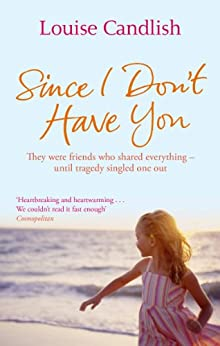 Since I Don't Have You (English Edition) par [Louise Candlish]