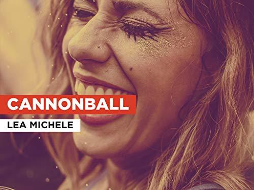 Cannonball im Stil von Lea Michele
