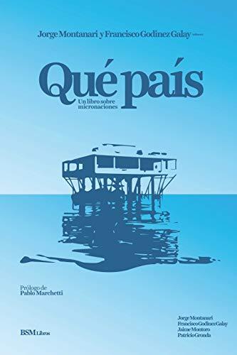 Qué País: Un libro sobre micronaciones