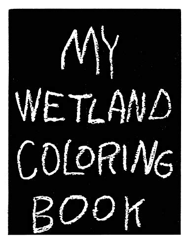 My Wetland Coloring Book (English Edition)