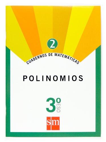 Cuadernos de matemáticas 2. 3 ESO. Polinomios - 9788467515770