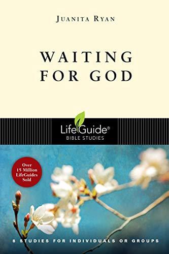 Waiting for God (Lifeguide Bible Studies)