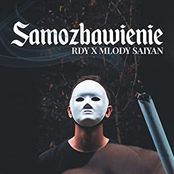Samozbawienie (feat. Młody Saiyan)
