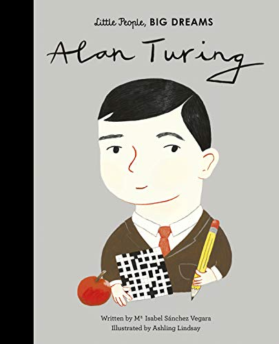 Alan Turing (Little People, BIG DREAMS Book 38) (English Edition)