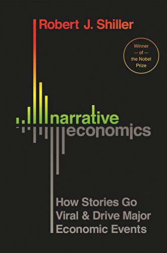 Compare Textbook Prices for Narrative Economics: How Stories Go Viral and Drive Major Economic Events  ISBN 9780691182292 by Shiller, Robert J.
