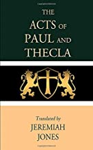 Best the acts of paul and thecla Reviews