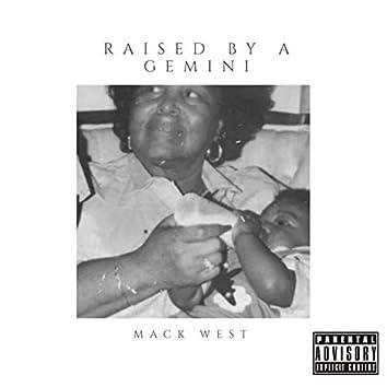 Raised by a Gemini