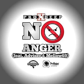 No Anger (feat. Adviser & Mellow69)