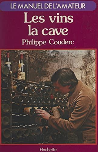Les vins, la cave
