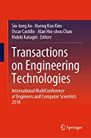Transactions on Engineering Technologies: International MultiConference of Engineers and Computer Scientists 2018